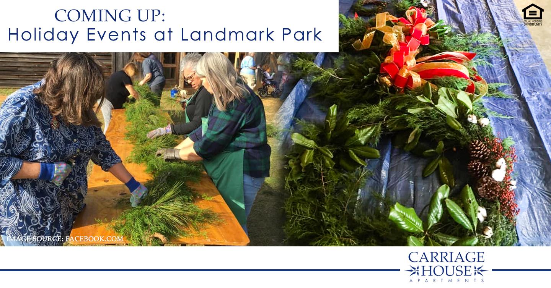 Holiday Events at Landmark Park