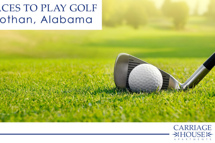 4 Places to Play Golf in Dothan, Alabama